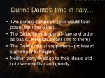 during dante s time in italy