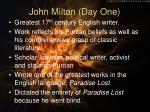 john milton day one