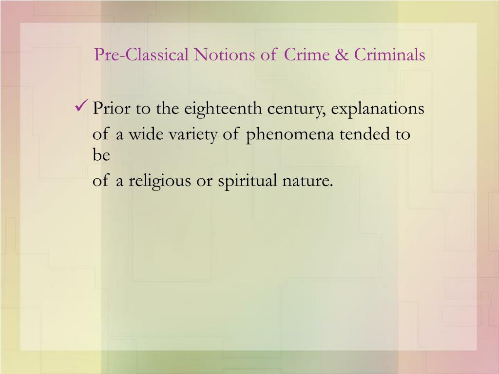 Pre-Classical Notions of Crime & Criminals