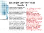bakanl n denetim yetkisi madde 13