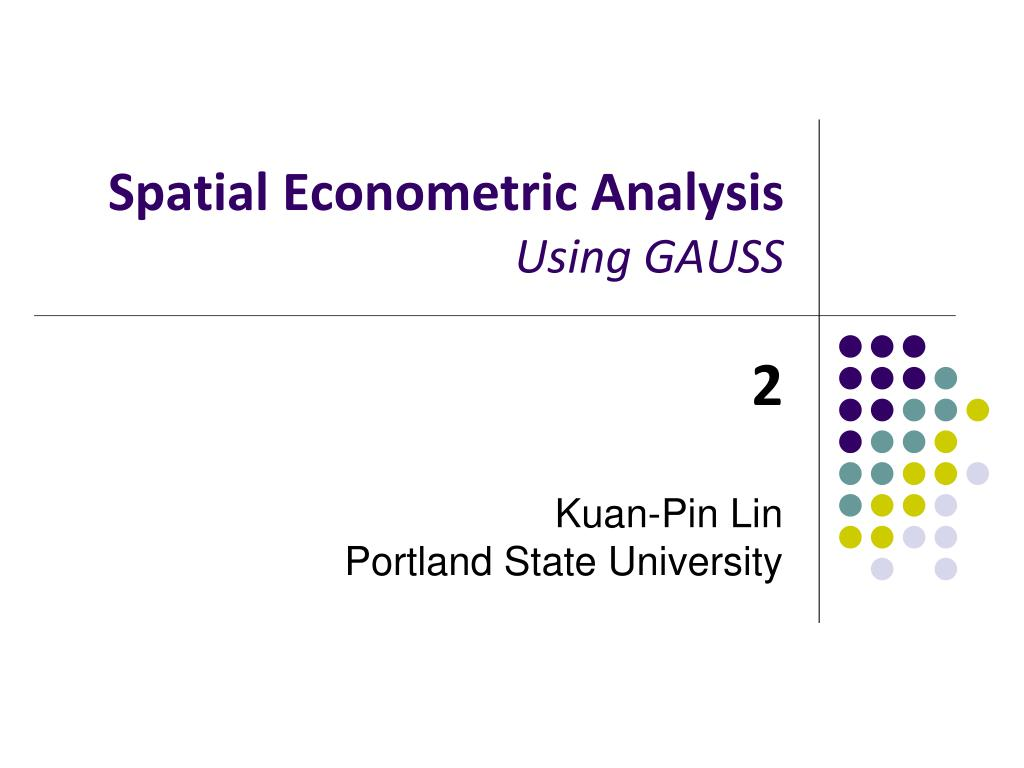 spatial econometric analysis using gauss l.