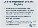 clinical information system registry