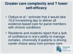 greater care complexity and lower self efficacy