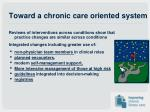 toward a chronic care oriented system