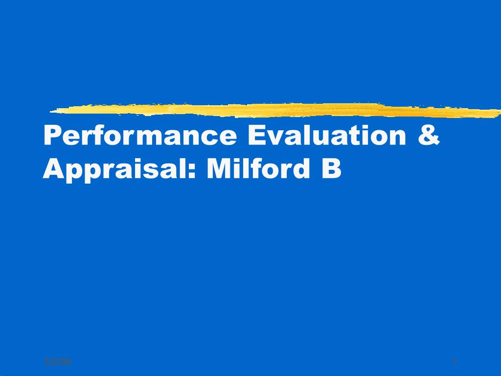 performance evaluation appraisal milford b l.