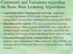 comments and variations regarding the basic rule learning algorithms