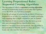 learning propositional rules sequential covering algorithms6