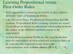 learning propositional versus first order rules