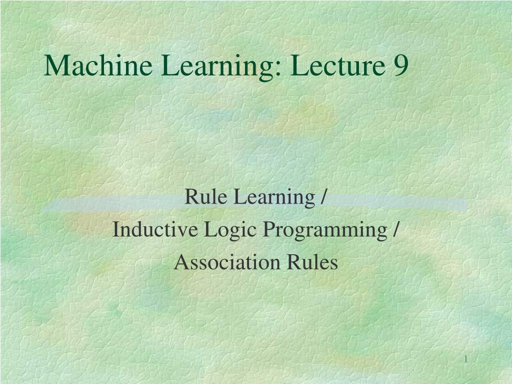 machine learning lecture 9 l.