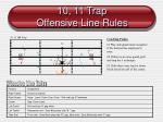 10 11 trap offensive line rules