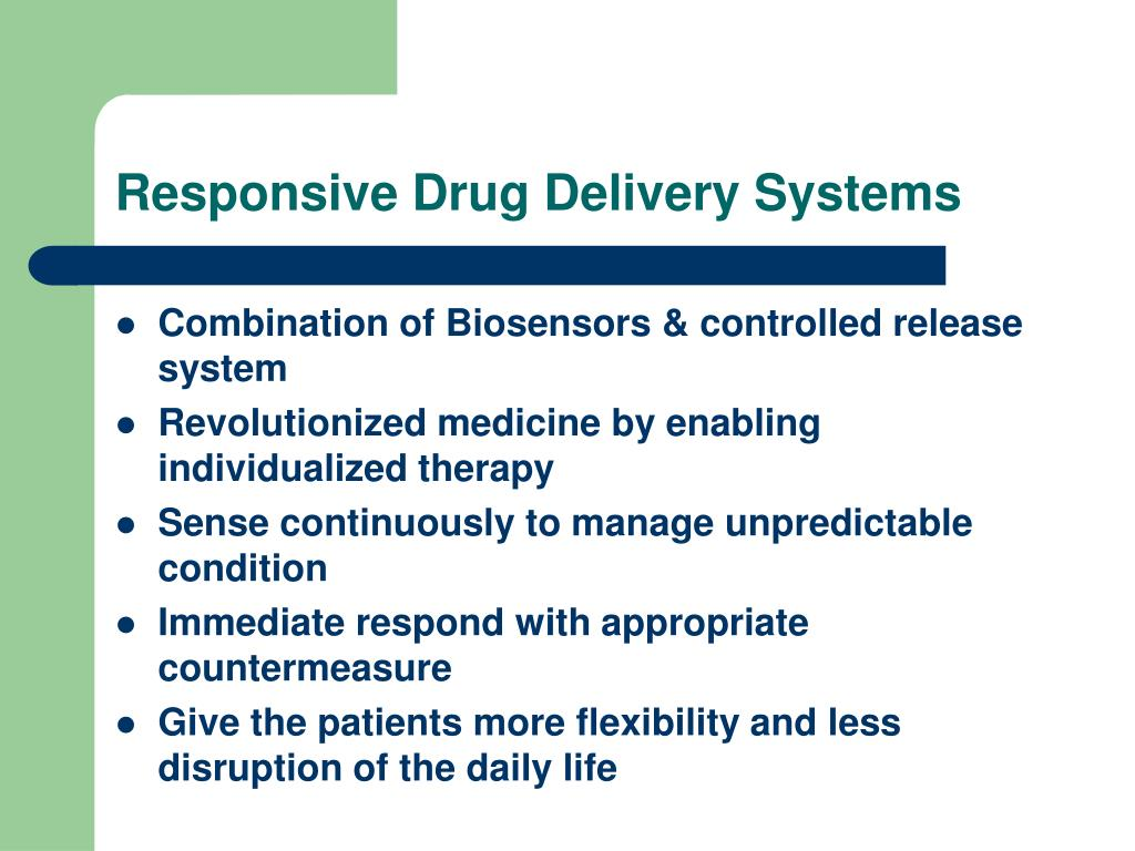Responsive Drug Delivery Systems