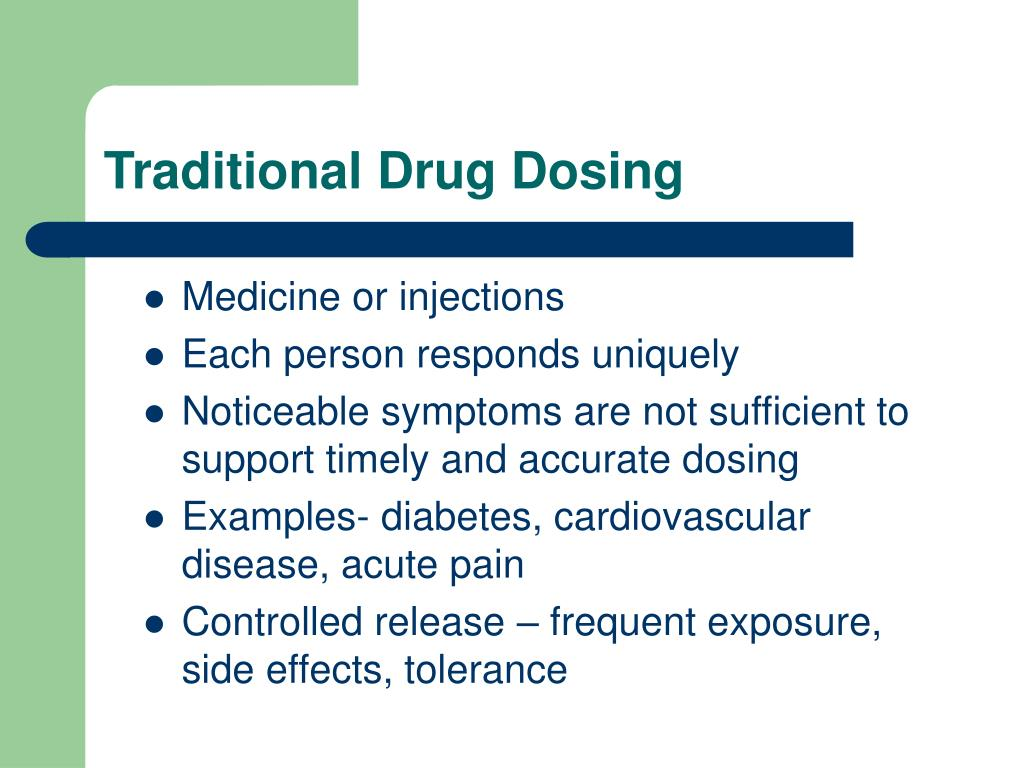 Traditional Drug Dosing