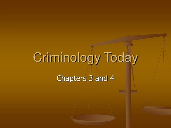 Criminology today