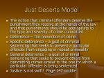 just deserts model