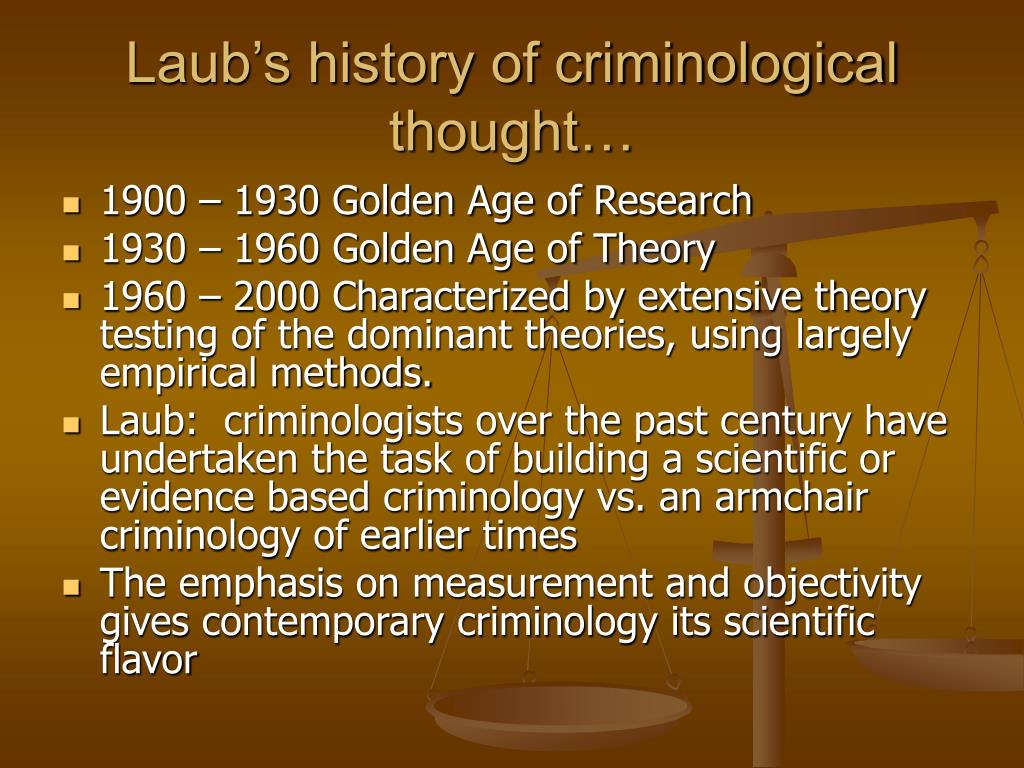 Laub's history of criminological thought…