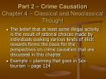 part 2 crime causation chapter 4 classical and neoclassical thought
