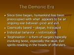 the demonic era