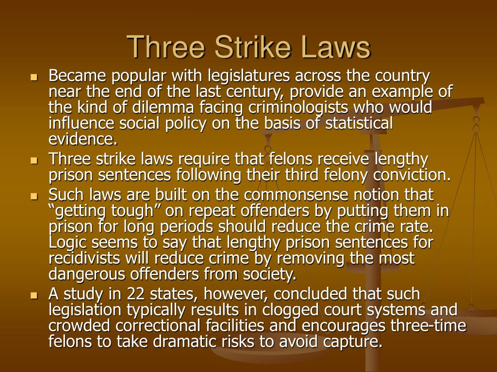 thesis on california three strike laws Essay on california three strikes policy - arguments against three strikes policy the three strikes policy refers to the policy imposed in.