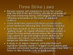 three strike laws
