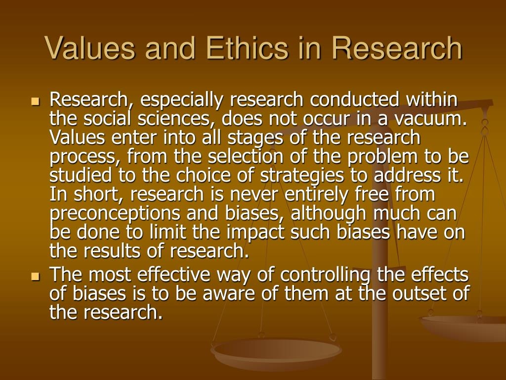 Values and Ethics in Research