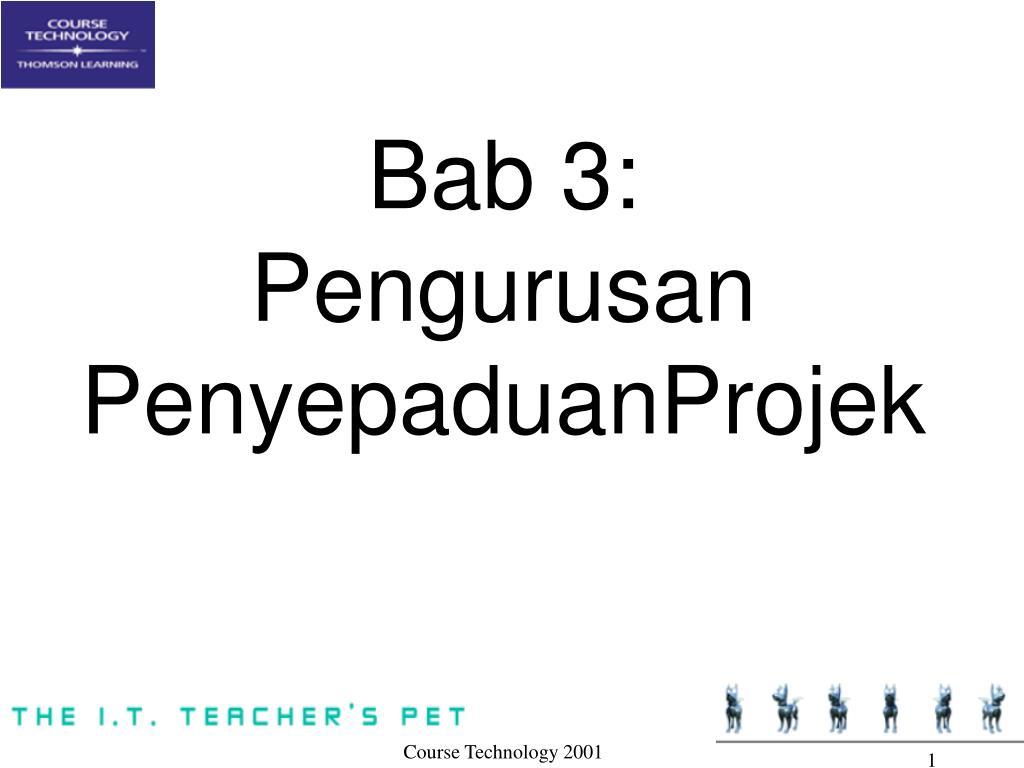 bab 3 pengurusan penyepaduanprojek l.