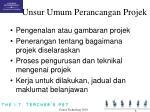 unsur umum perancangan projek