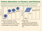 carbon adsorption on clusters and surfaces