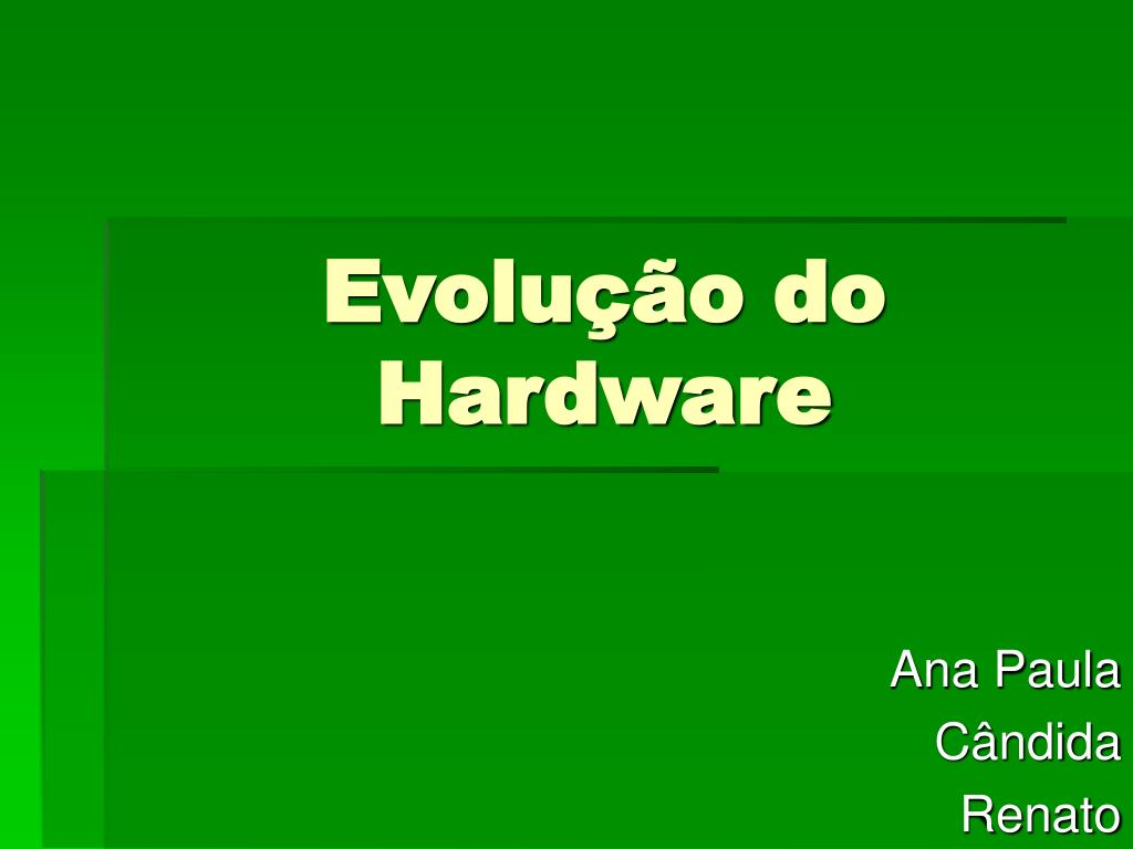 evolu o do hardware l.