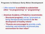 programs to enhance early motor development18