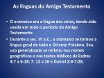 as l nguas do antigo testamento