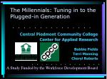 the millennials tuning in to the plugged in generation