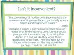 isn t it inconvenient