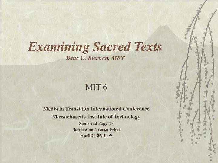Examining sacred texts bette u kiernan mft