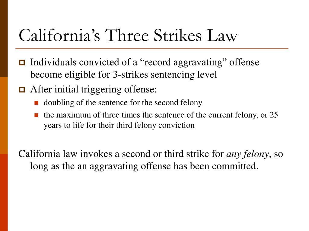 California's Three Strikes Law
