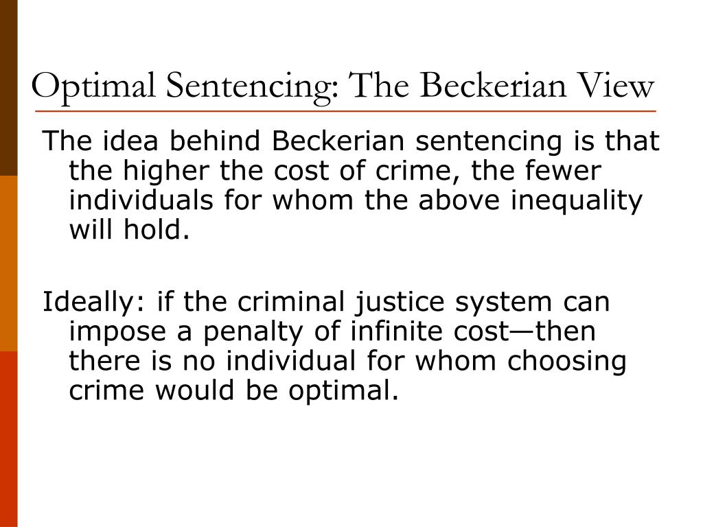 Optimal Sentencing: The Beckerian View