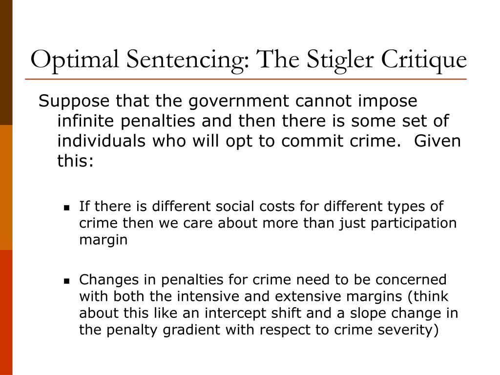 Optimal Sentencing: The Stigler Critique