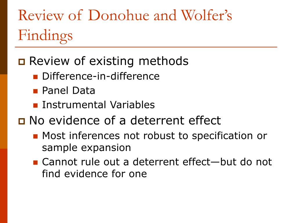Review of Donohue and Wolfer's Findings