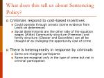 what does this tell us about sentencing policy