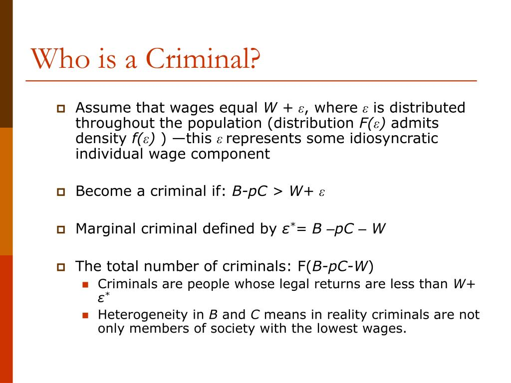 Who is a Criminal?