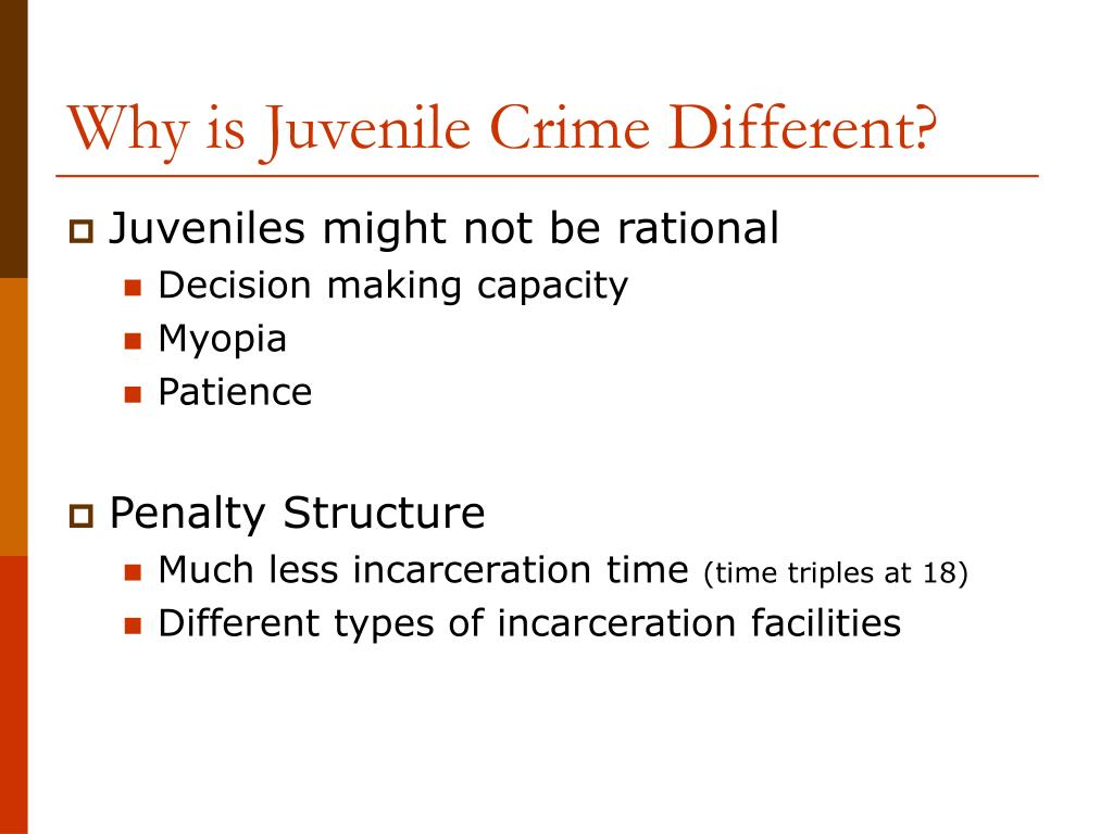 Why is Juvenile Crime Different?