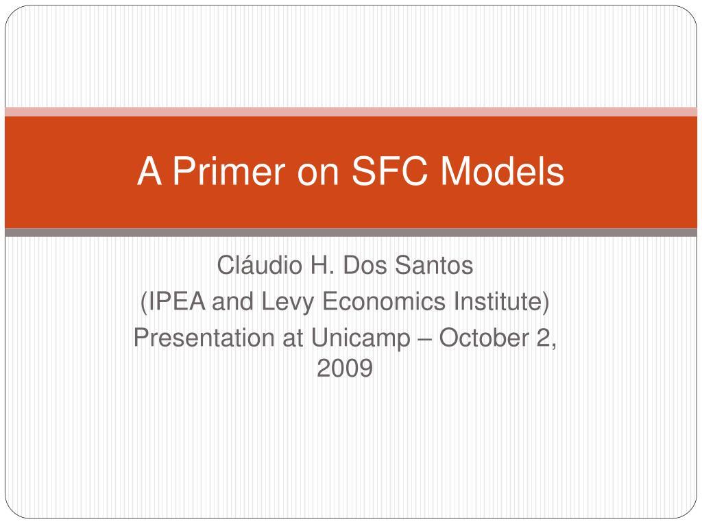 a primer on sfc models l.