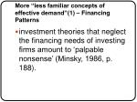more less familiar concepts of effective demand 1 financing patterns