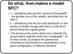 so what then makes a model sfc