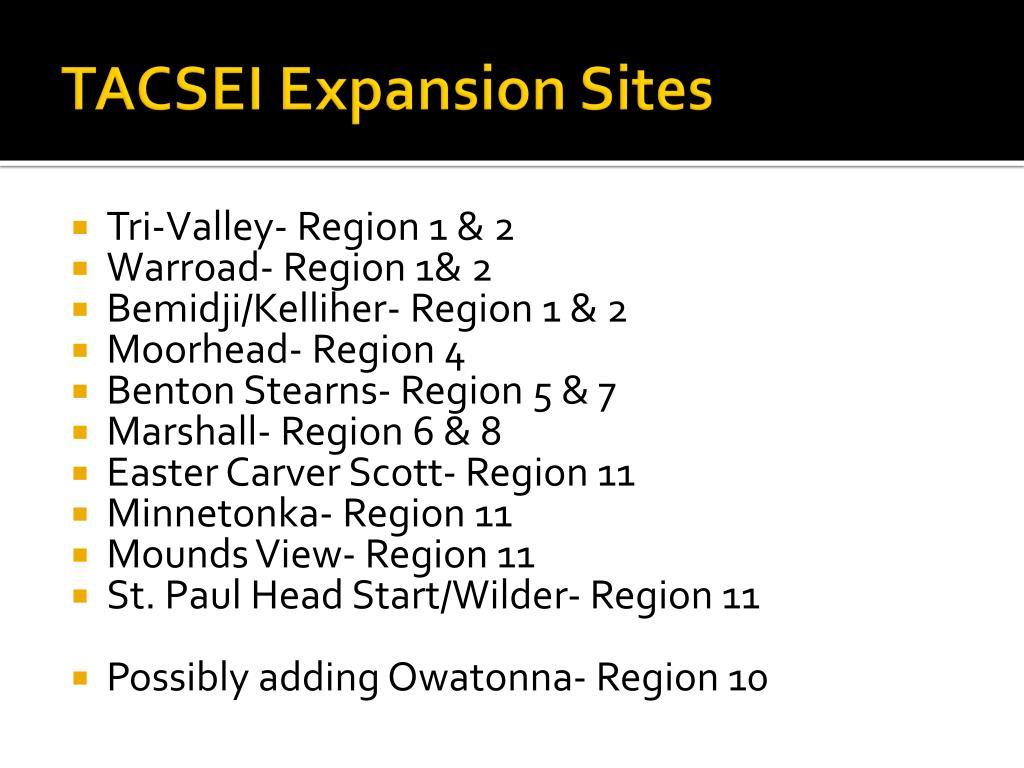 tacsei expansion sites l.