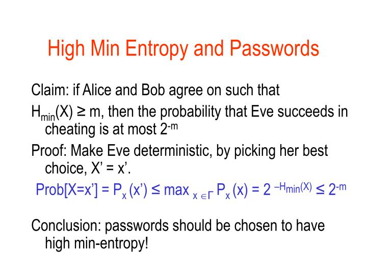 High Min Entropy and Passwords