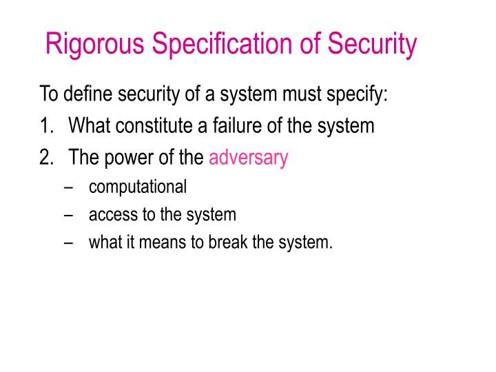 Rigorous Specification of Security