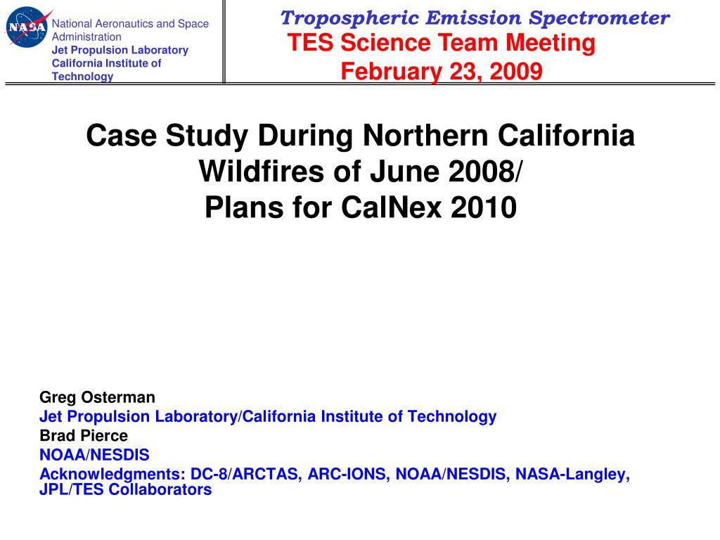 case study during northern california wildfires of june 2008 plans for calnex 2010 l.