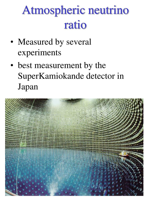 Atmospheric neutrino ratio