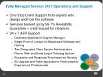 fully managed service 24x7 operations and support