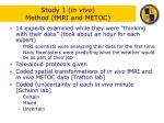 study 1 in vivo method fmri and metoc